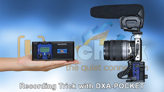 Recording Trick with the DXA-POCKET Adapter