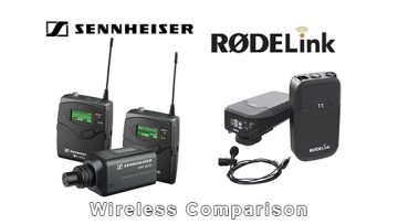 Wireless Comparison: RODELink vs Sennheiser EW100