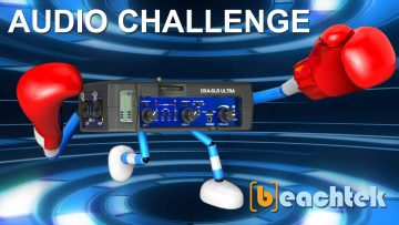 Take the Beachtek Audio Challenge